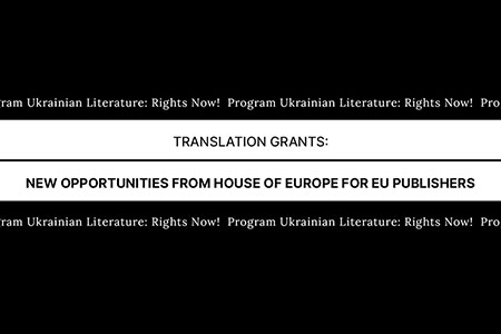 Translation Grants: New Opportunities from House of Europe for EU Publishers